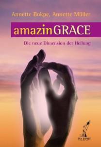 amazinGRACE® Die neue Dimension der Heilung