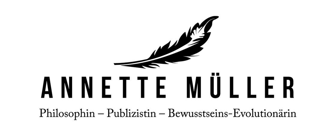 Annette Müller - Philosophin – Publizistin – Bewusstseins-Evolutionärin
